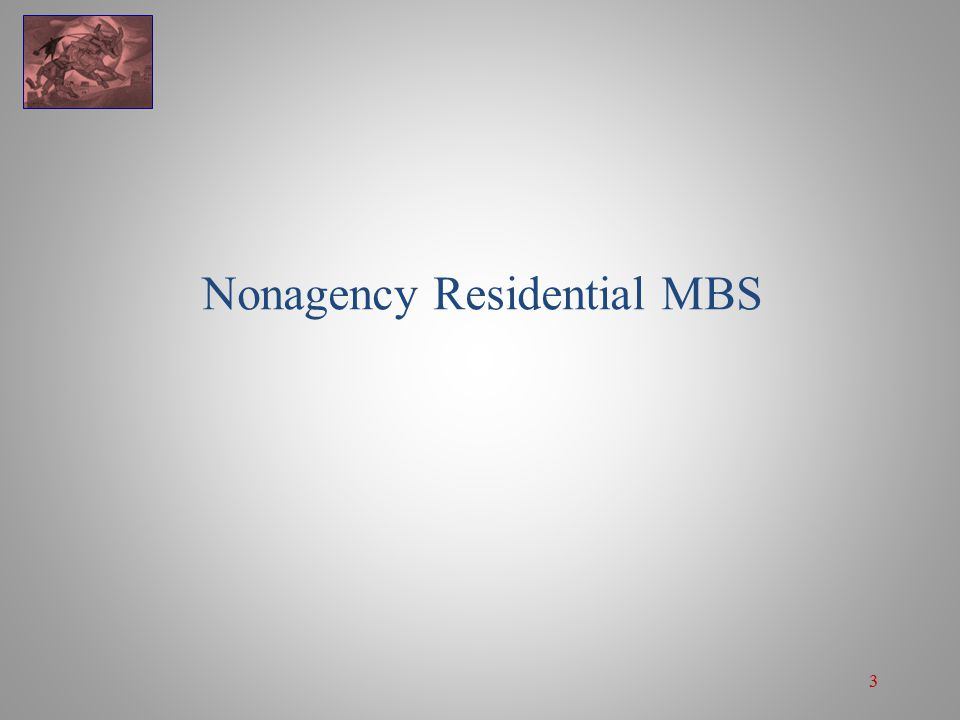 3 Nonagency Residential MBS