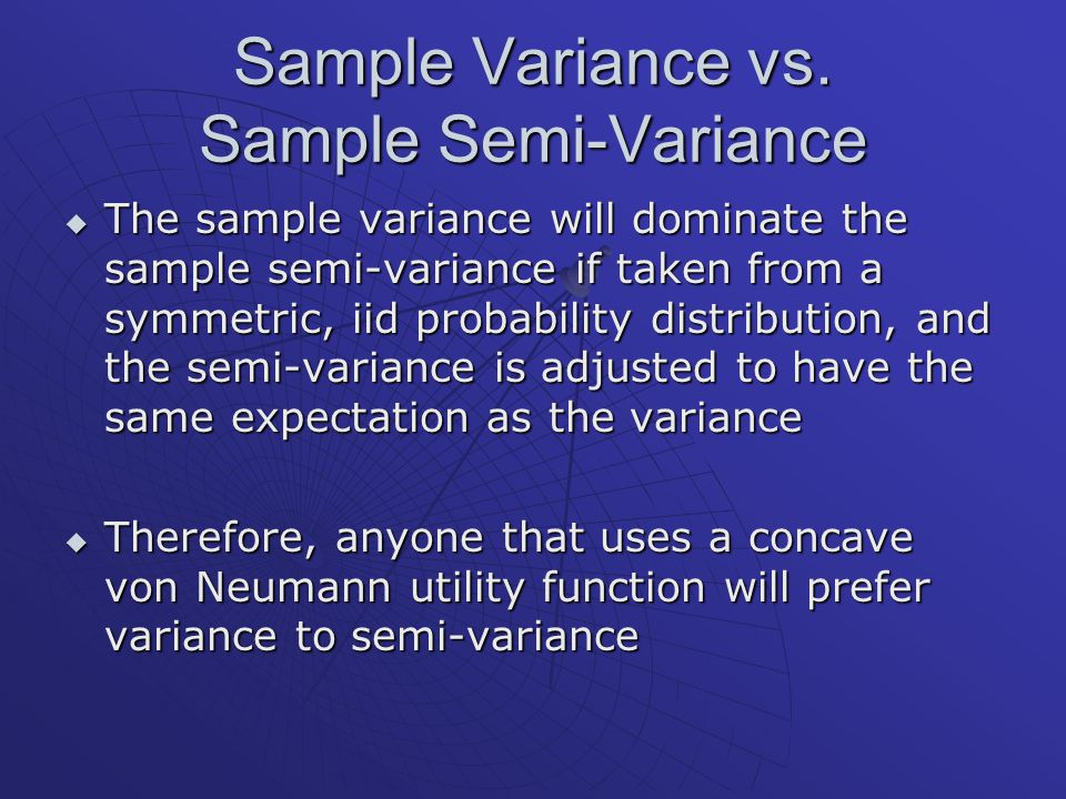 Sample Variance vs.