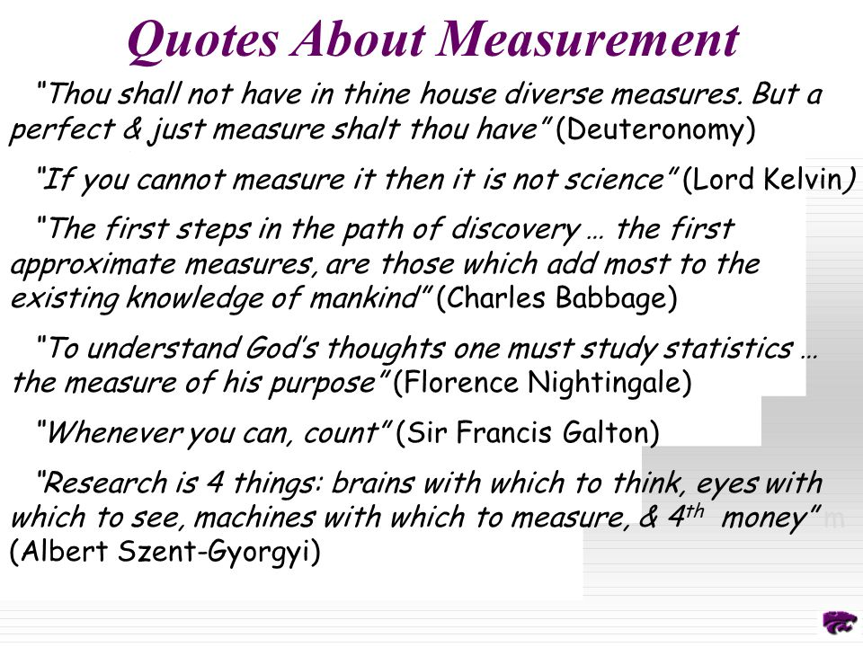 Quotes About Measurement Thou shall not have in thine house diverse measures.