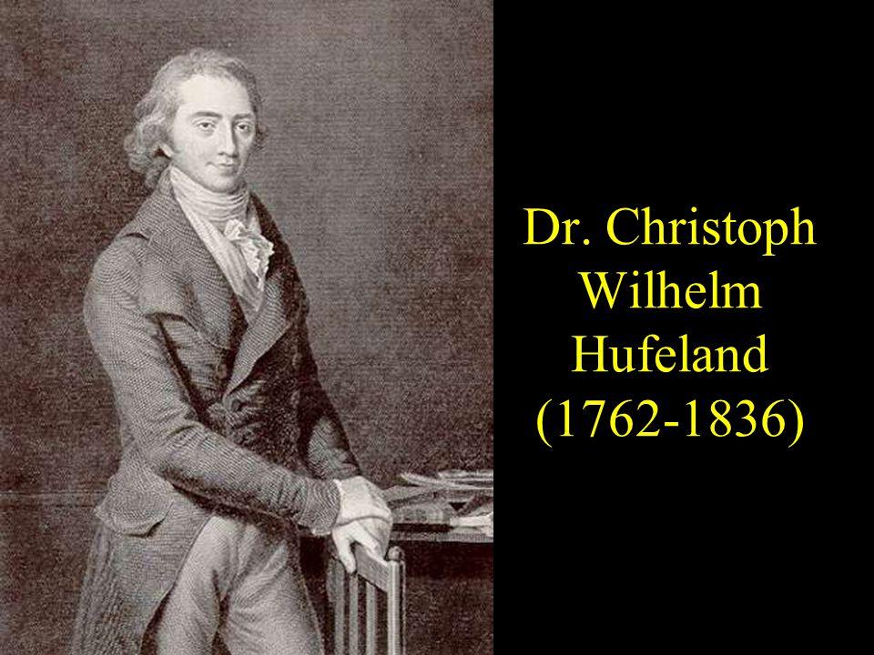 Dr. Christoph Wilhelm Hufeland (1762-1836)