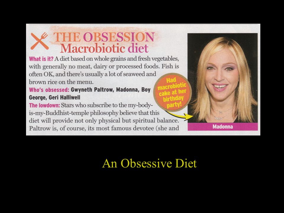 An Obsessive Diet