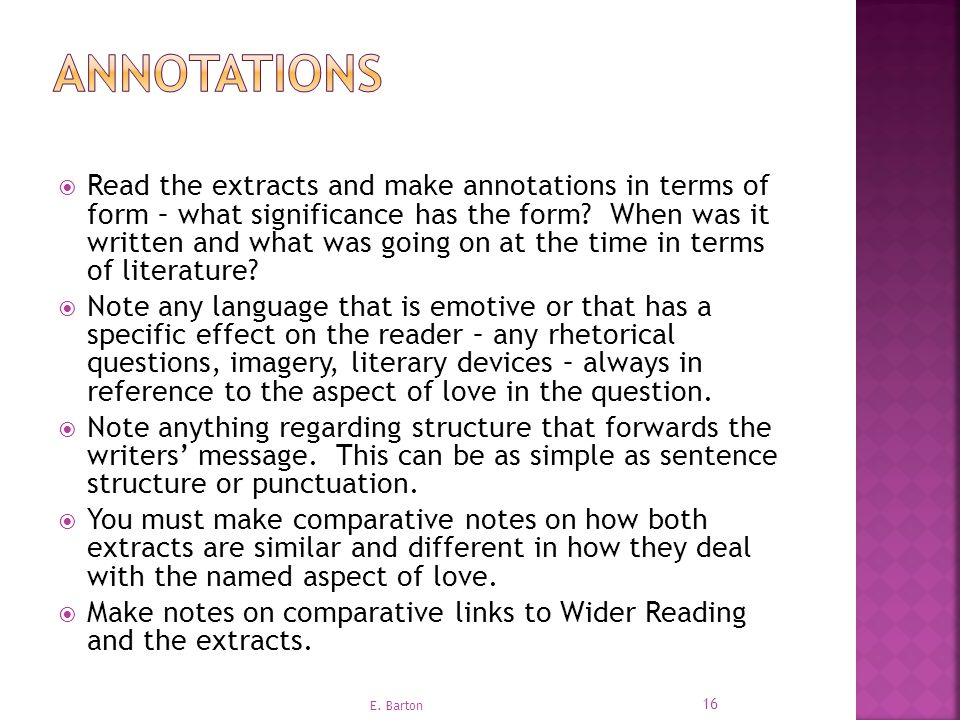  Read the extracts and make annotations in terms of form – what significance has the form.