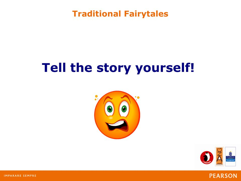 Traditional Fairytales Tell the story yourself!