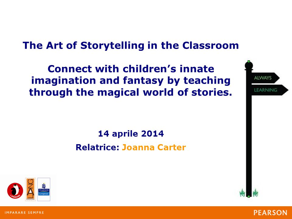 The Art of Storytelling in the Classroom Connect with children's innate imagination and fantasy by teaching through the magical world of stories.