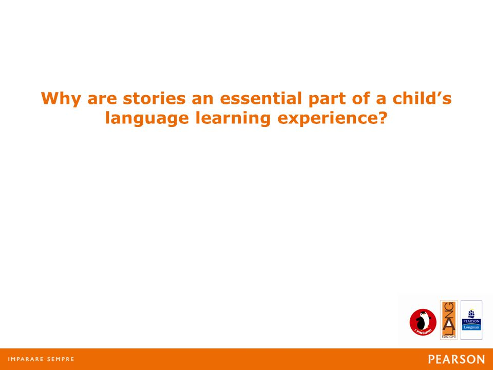 Why are stories an essential part of a child's language learning experience