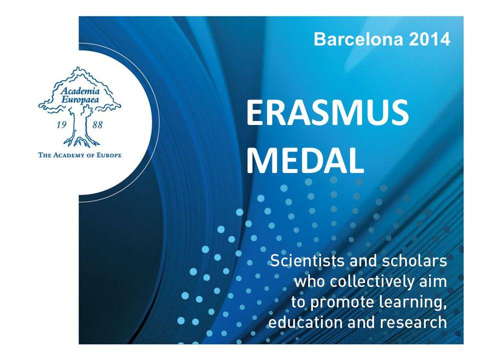 ERASMUS MEDAL Barcelona 2014