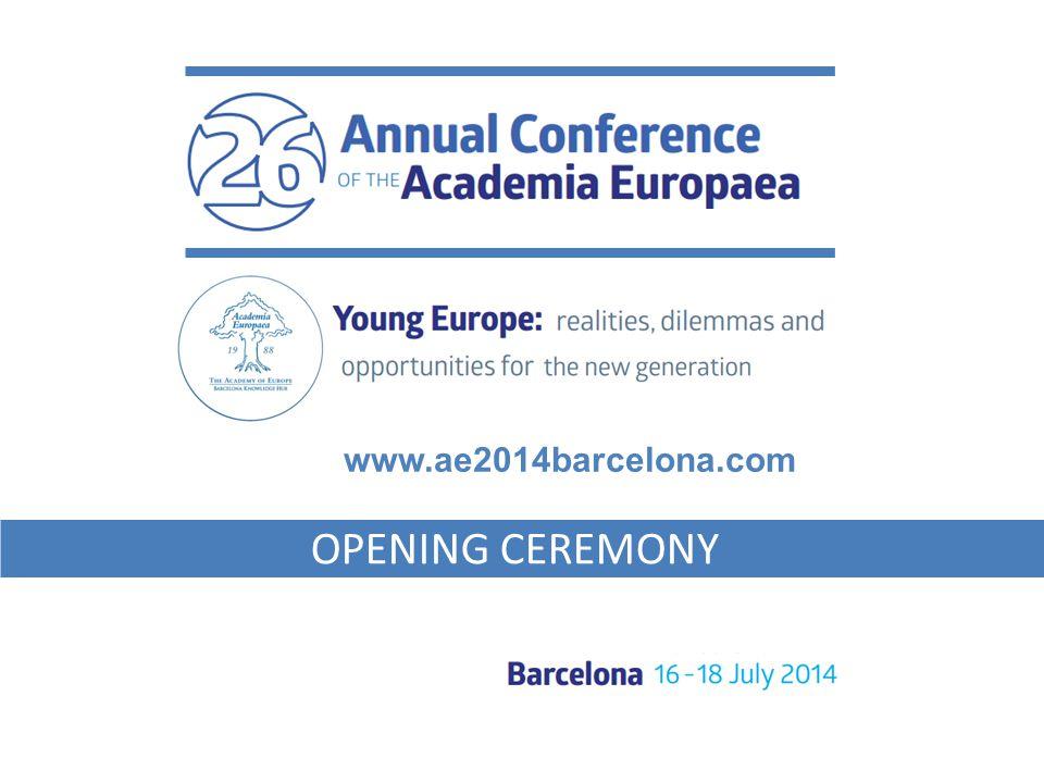 OPENING CEREMONY www.ae2014barcelona.com