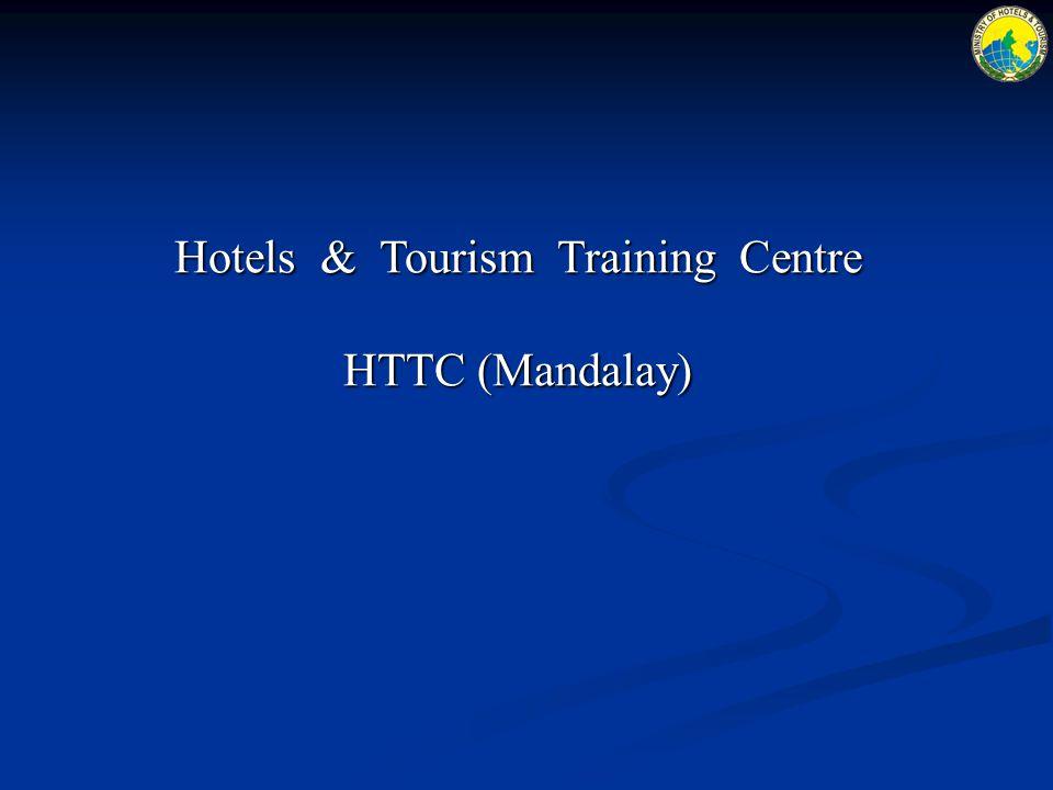 Hotels & Tourism Training Centre HTTC (Mandalay)