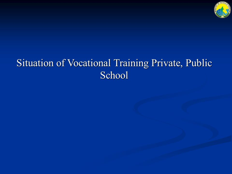 Situation of Vocational Training Private, Public School