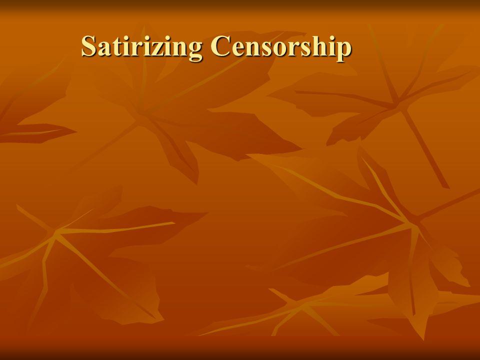 Satirizing Censorship
