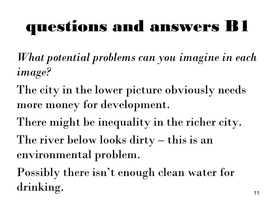 questions and answers B1 What potential problems can you imagine in each image.
