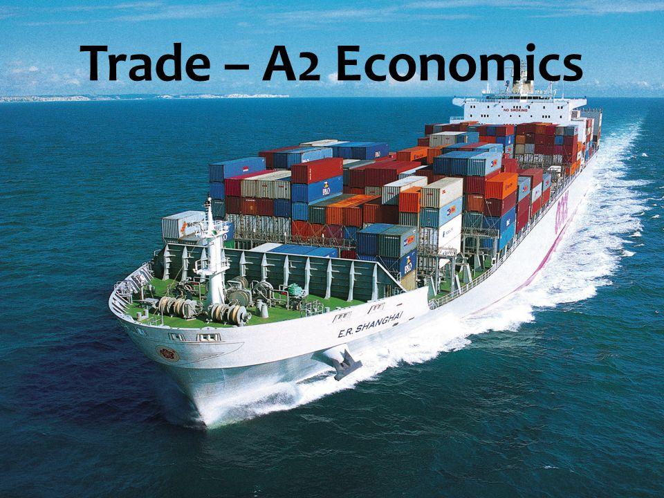 Trade – A2 Economics