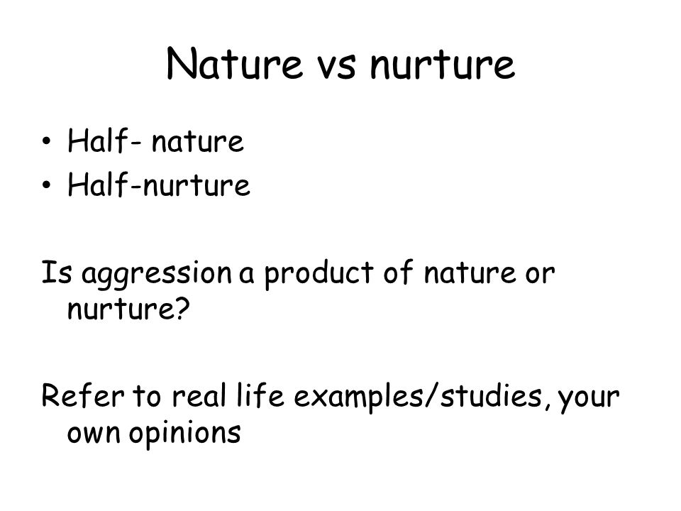 nature vs nurture aggression essay
