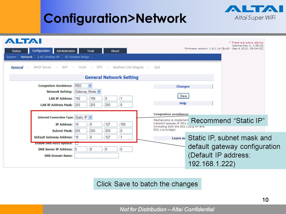"""Altai Super WiFi Not for Distribution – Altai Confidential Altai Super WiFi 10 Recommend """"Static IP"""" Static IP, subnet mask and default gateway config"""
