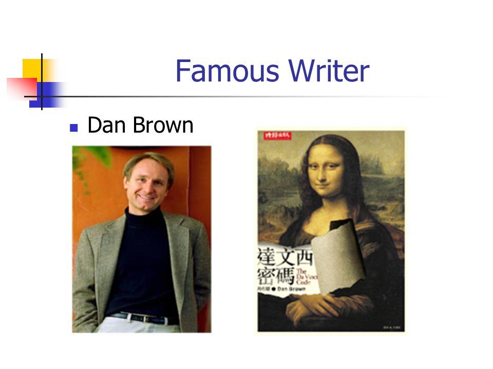 Famous Writer Dan Brown