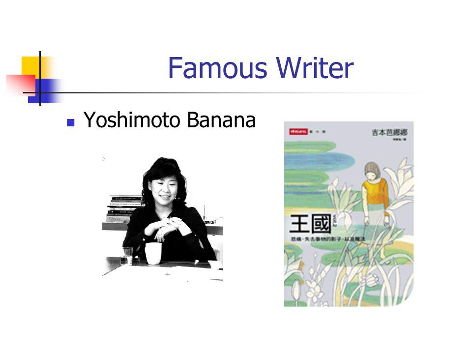 Famous Writer Yoshimoto Banana