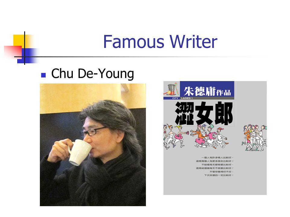 Famous Writer Chu De-Young