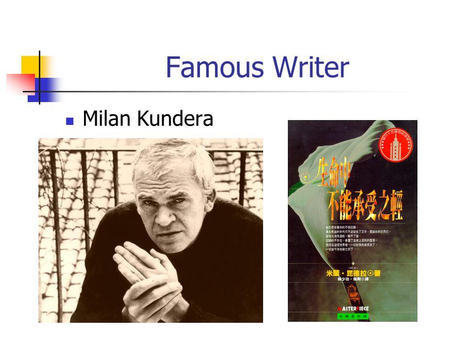 Famous Writer Milan Kundera