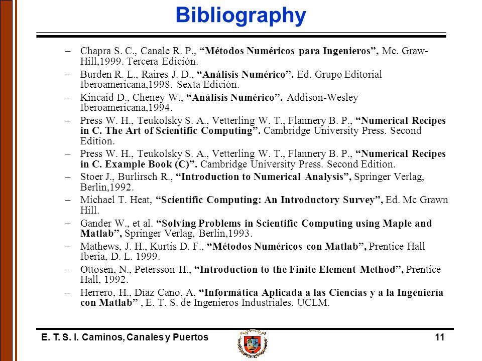 E. T. S. I. Caminos, Canales y Puertos11 Bibliography –Chapra S.