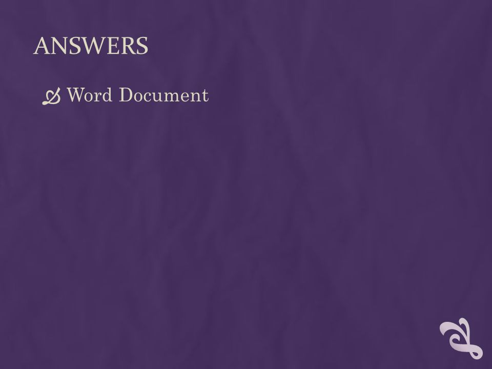 ANSWERS  Word Document