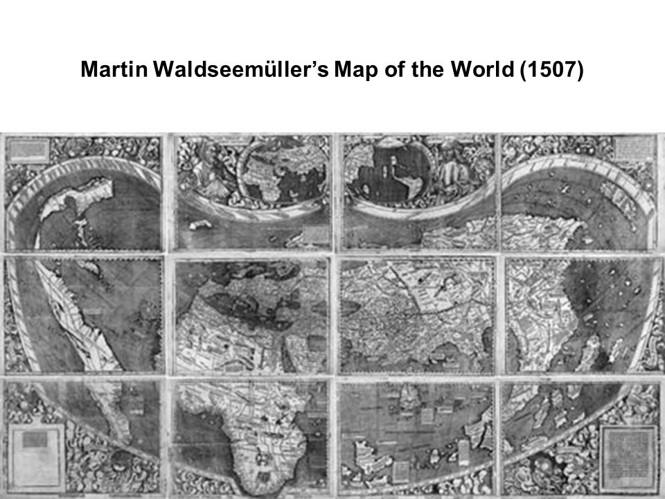 Martin Waldseemüller's 1507 map documented and updated new geographic knowledge derived from the discoveries of the late fifteenth and the first years of the sixteenth centuries.