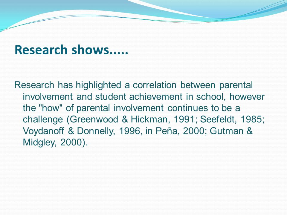 Research shows.....