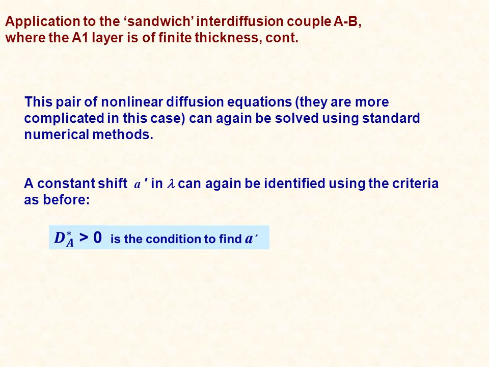 Application to the 'sandwich' interdiffusion couple A-B, where the A1 layer is of finite thickness, cont.
