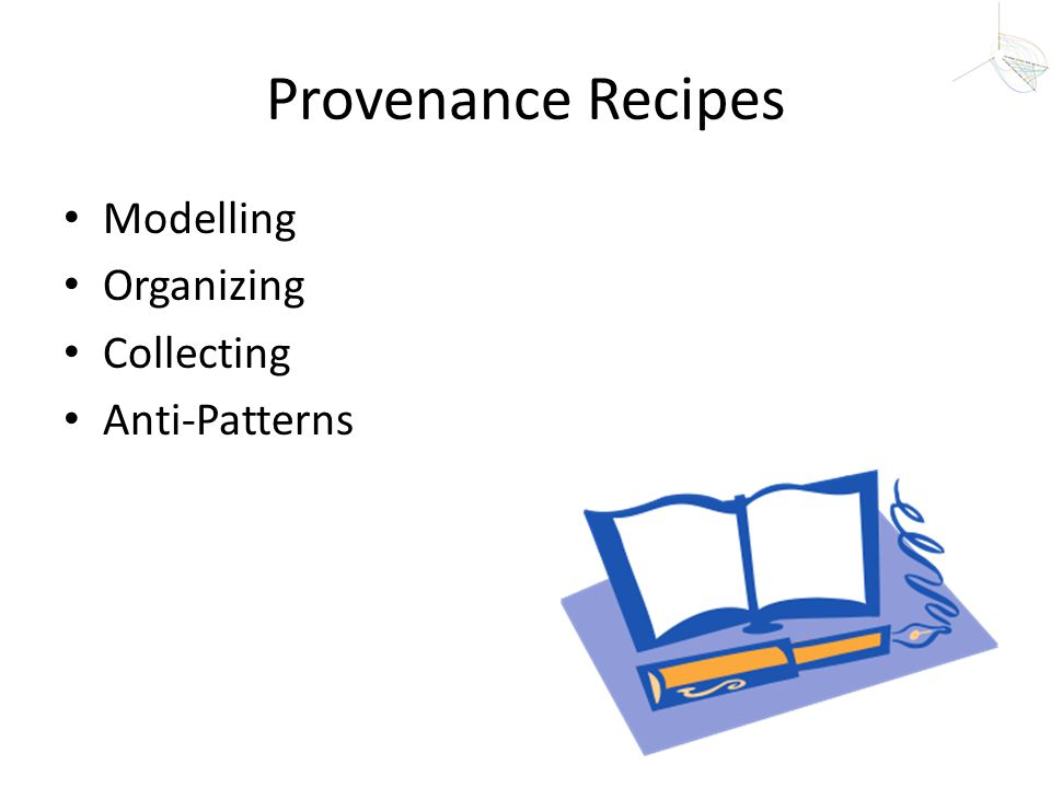 Provenance Recipes Modelling Organizing Collecting Anti-Patterns