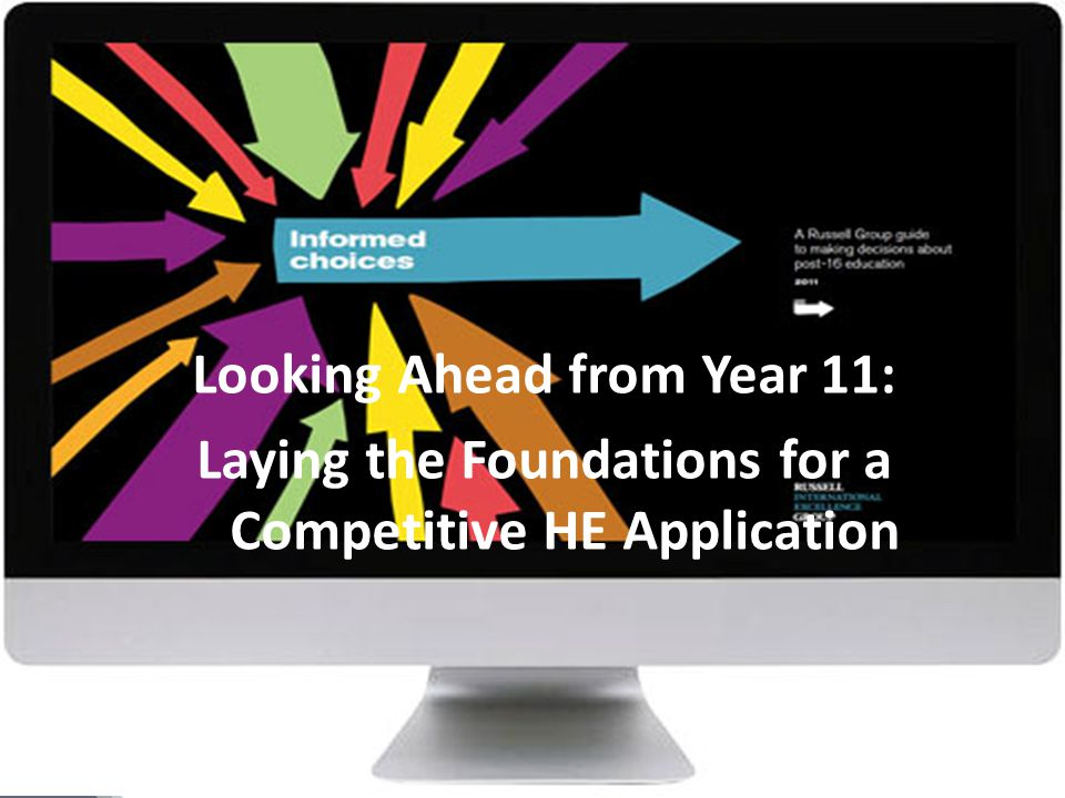Looking Ahead from Year 11: Laying the Foundations for a Competitive HE Application