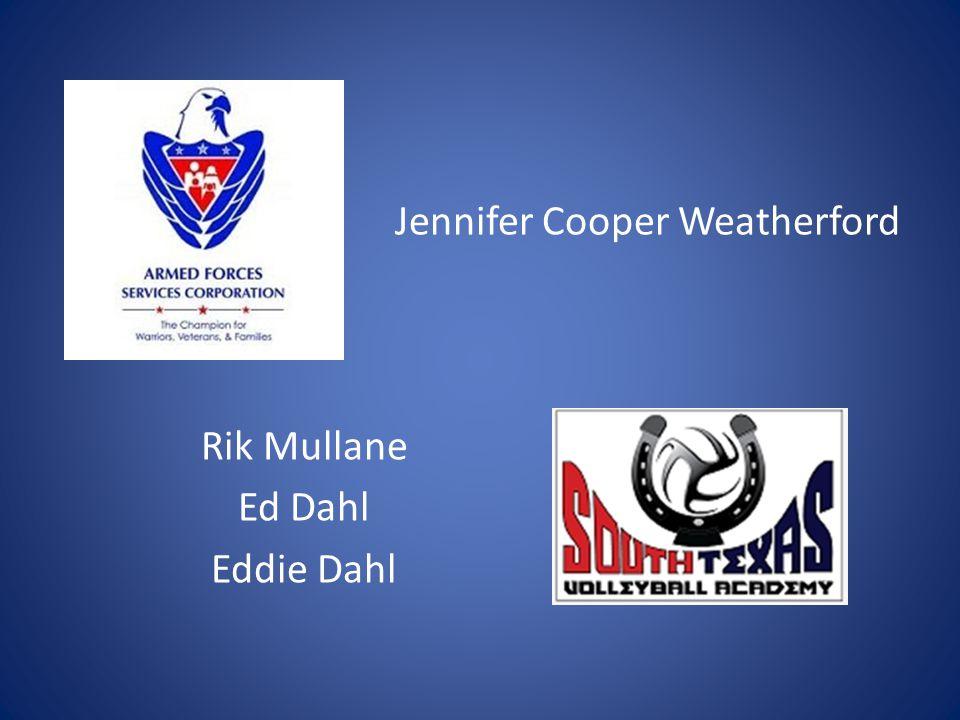 Jennifer Cooper Weatherford Rik Mullane Ed Dahl Eddie Dahl
