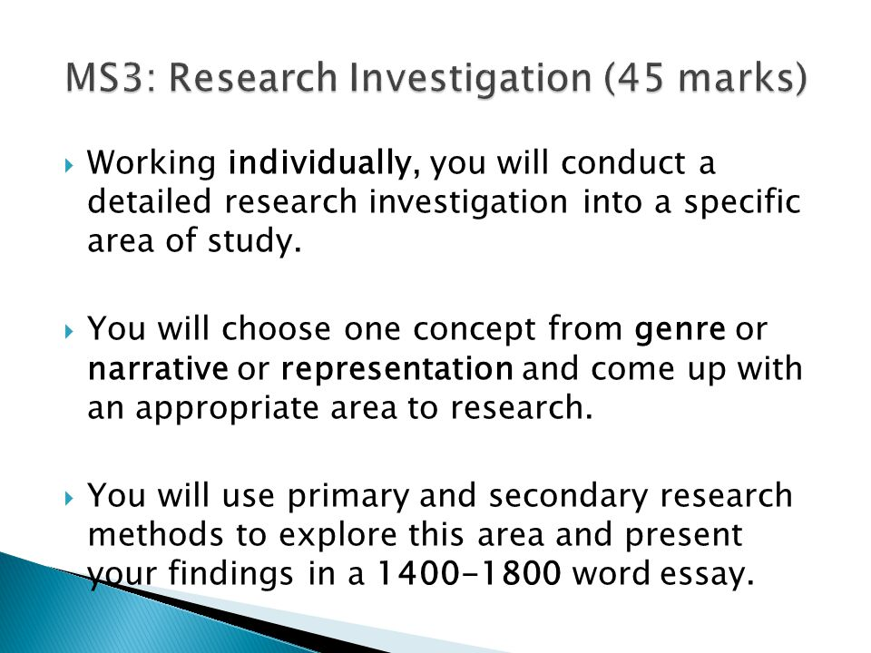  Working individually, you will conduct a detailed research investigation into a specific area of study.