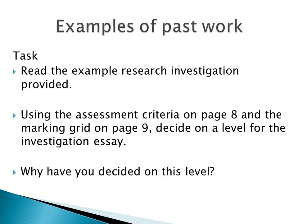 Task  Read the example research investigation provided.