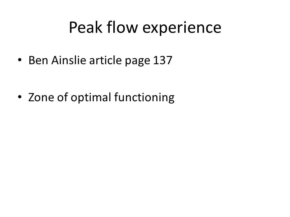 Peak flow experience Ben Ainslie article page 137 Zone of optimal functioning