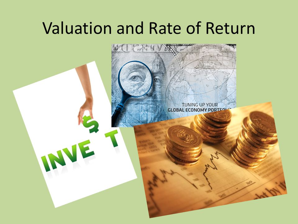 Valuation and Rate of Return