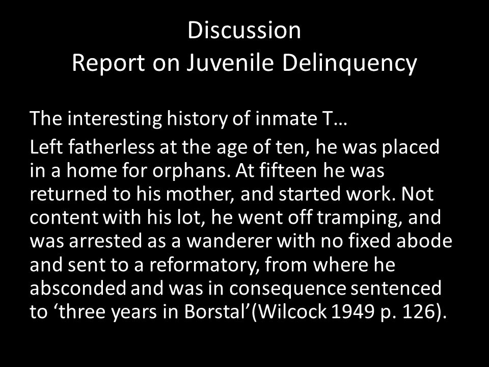 The interesting history of inmate T… Left fatherless at the age of ten, he was placed in a home for orphans.