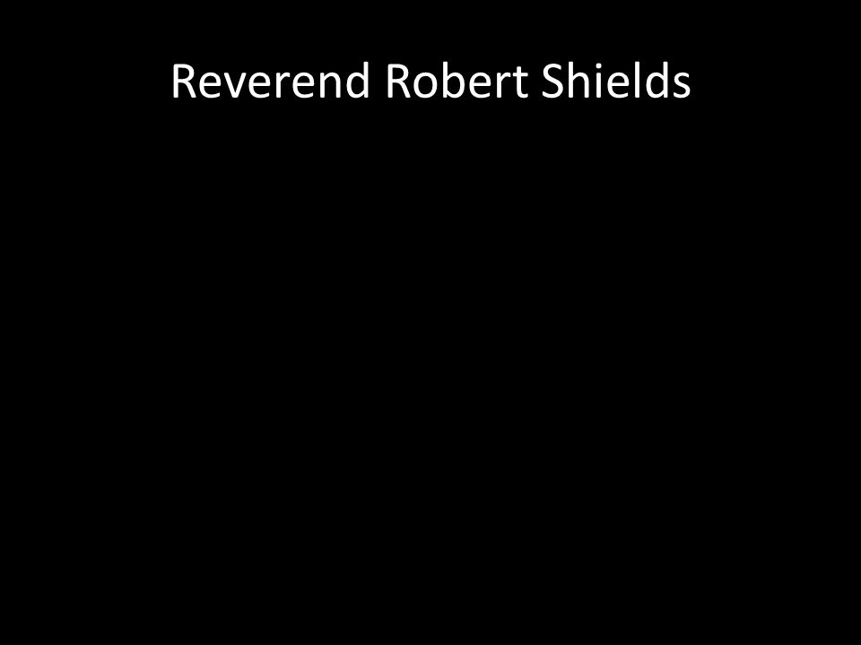Reverend Robert Shields