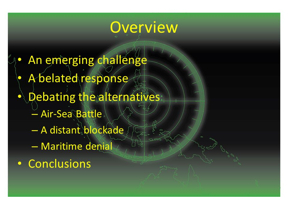 An emerging challenge Motivation – Countering US power projection The shocks of 1991 and 1995-96 Capabilities and doctrine – Conventional An evolving reconnaissance-strike complex Active Strategic Counterattacks on Exterior Lines – Nuclear