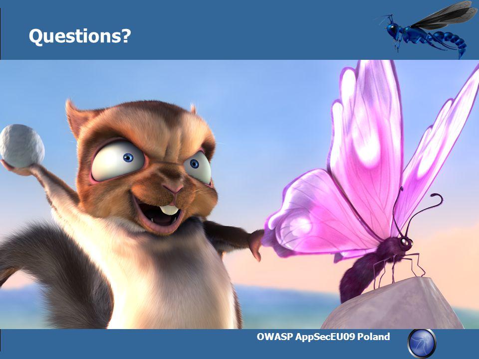 OWASP AppSecEU09 Poland 31 Questions?