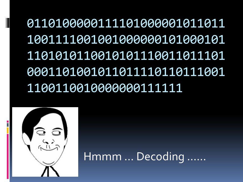 Hmmm … Decoding ……