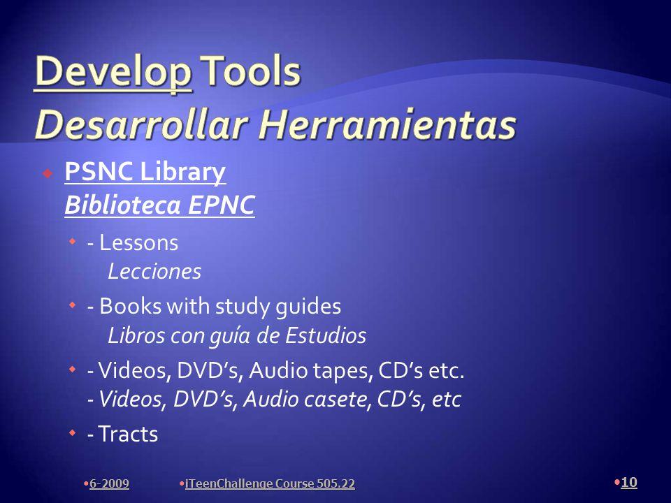  PSNC Library Biblioteca EPNC  - Lessons Lecciones  - Books with study guides Libros con guía de Estudios  - Videos, DVD's, Audio tapes, CD's etc.