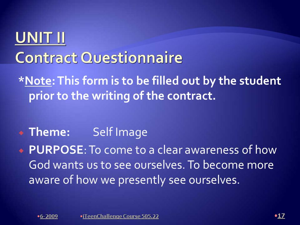 *Note: This form is to be filled out by the student prior to the writing of the contract.