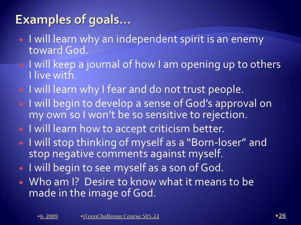  I will learn why an independent spirit is an enemy toward God.