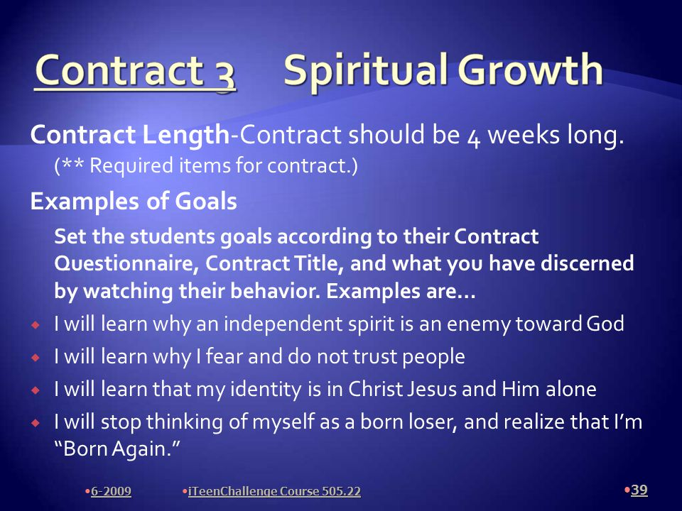 Contract Length-Contract should be 4 weeks long.