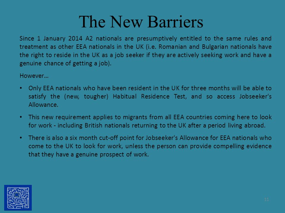 The New Barriers Since 1 January 2014 A2 nationals are presumptively entitled to the same rules and treatment as other EEA nationals in the UK (i.e. R
