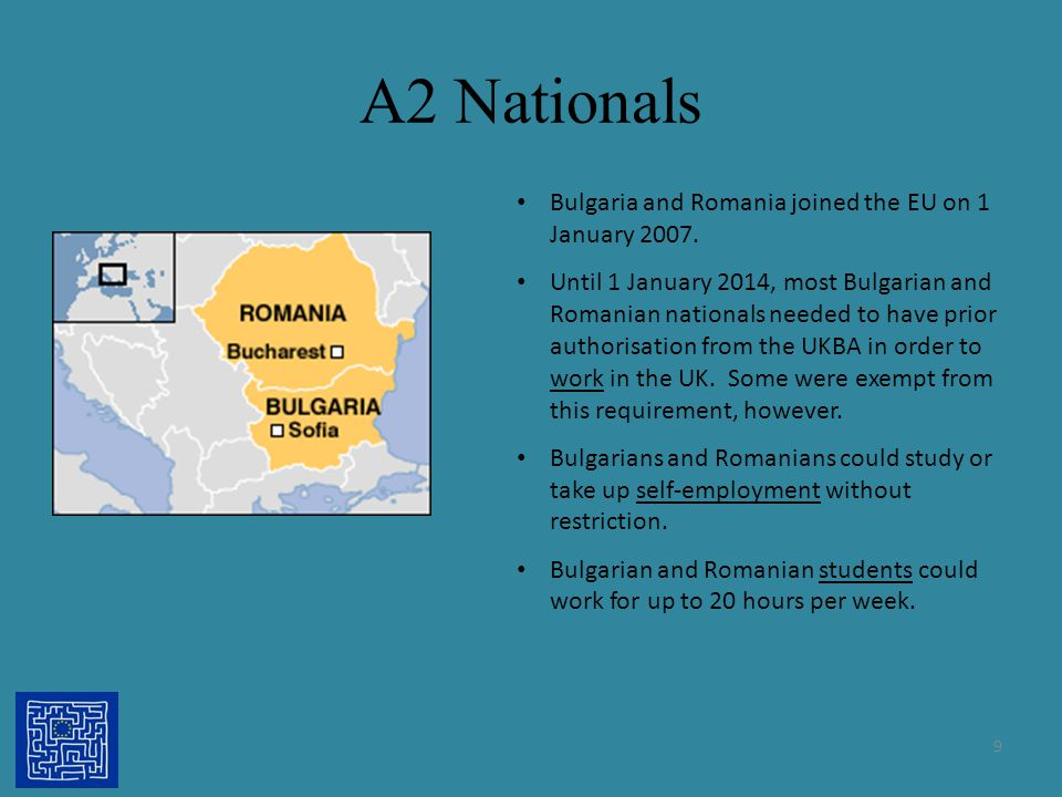 A2 Nationals Bulgaria and Romania joined the EU on 1 January 2007. Until 1 January 2014, most Bulgarian and Romanian nationals needed to have prior au