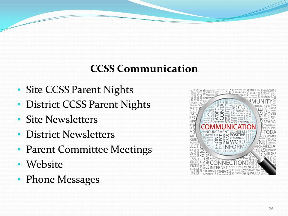 CCSS Communication Site CCSS Parent Nights District CCSS Parent Nights Site Newsletters District Newsletters Parent Committee Meetings Website Phone M
