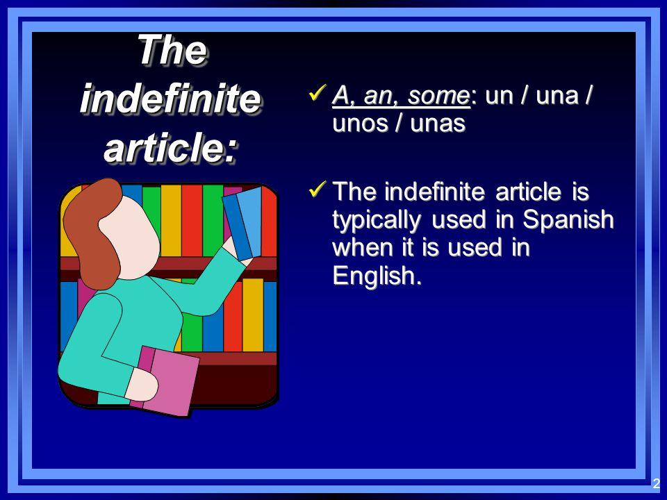 1 Definite and Indefinite Articles