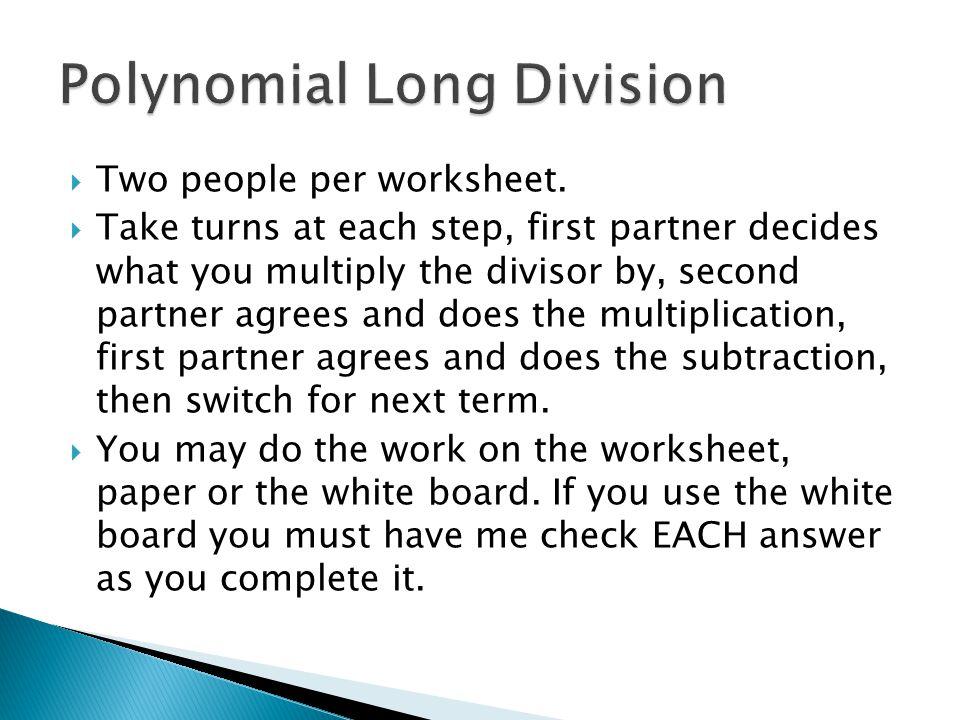  Two people per worksheet.