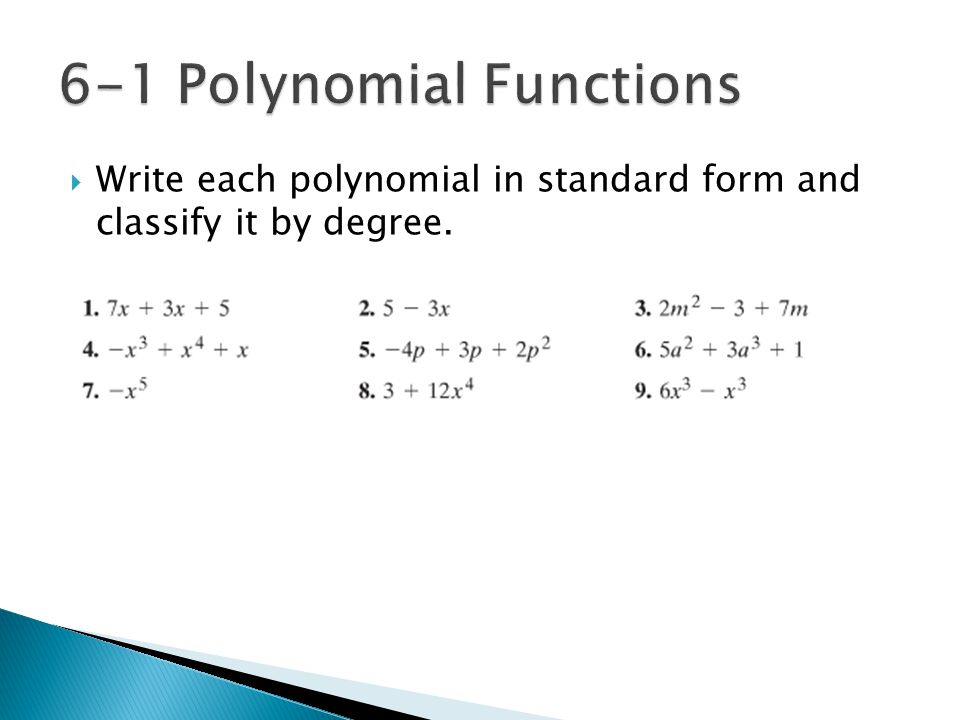  Write each polynomial in standard form and classify it by degree.