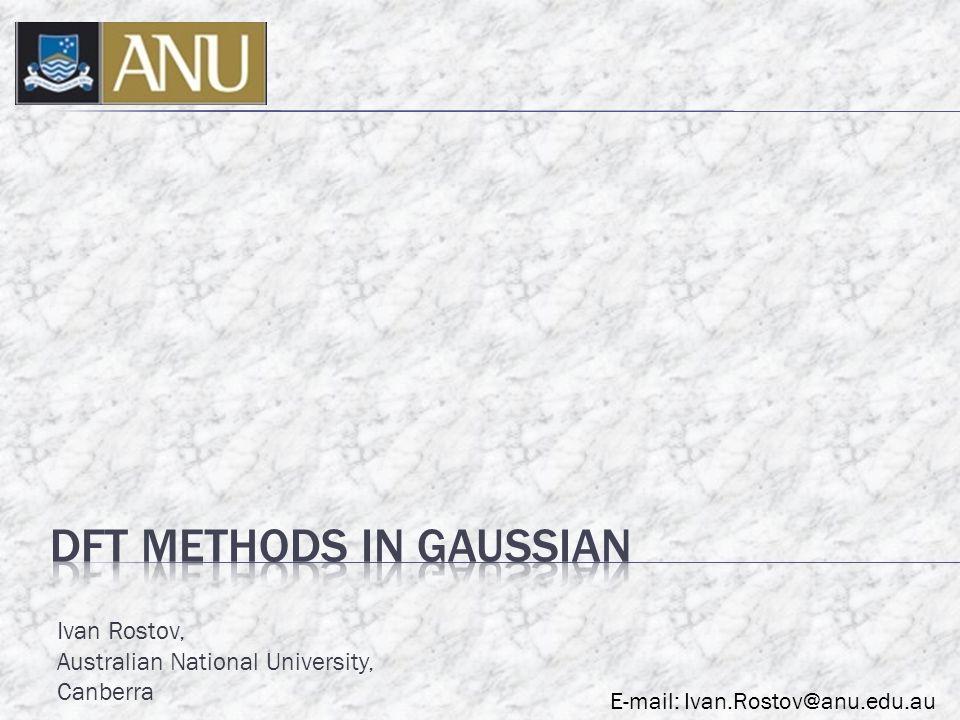 Ivan Rostov, Australian National University, Canberra E-mail: Ivan.Rostov@anu.edu.au